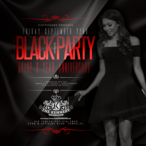 KENNEDY FRIDAY SEPT. 22ND BLACK PARTY