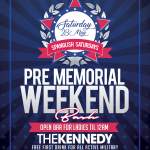 KENNEDY-SATURDAY-MAY-28TH-MEMORIAL-WEEKEND